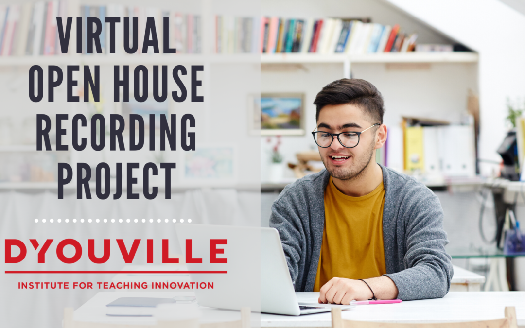 Virtual Open House Recording Project