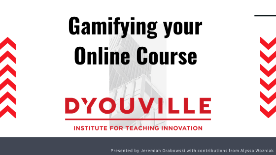 Gamifying your Online Course – Resources