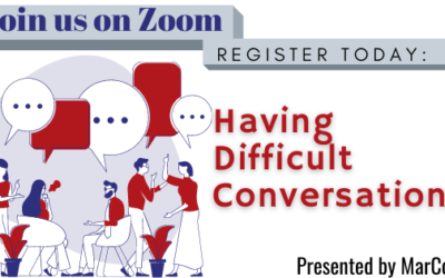 "Still time to register for the ""Having Difficult Conversations"" zoom presentations"
